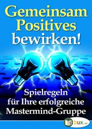 Gemeinsam Positives bewirken