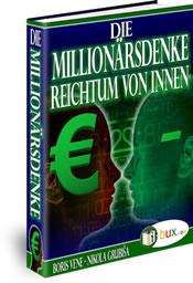 Das Beste aus Wirtschaft und Spiritualität: Die Millionärsdenke!
